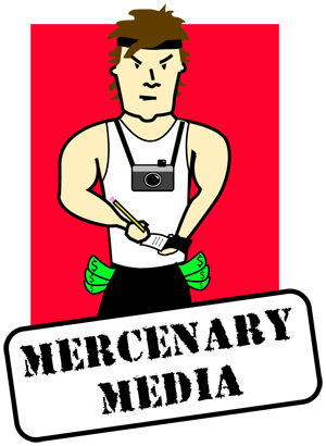 Mercenary media